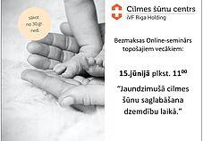 15.06. plkst.10:00 bezmaksas ONLINE seminārs par sagatavošanos dzemdībām