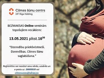 13.05. plkst.16:30 bezmaksas ONLINE seminārs par sagatavošanos dzemdībām