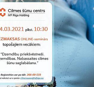 04.03. plkst. 10:30 bezmaksas online-seminārs topošajiem vecākiem!