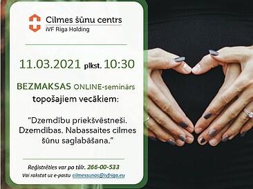 11.03. plkst. 10:30 bezmaksas online-seminārs topošajiem vecākiem!