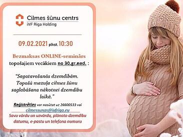 09.02. plkst.10:30 bezmaksas ONLINE seminārs par sagatavošanos dzemdībām